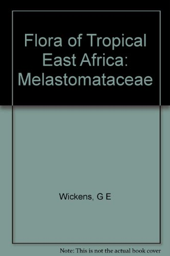 Flora of Tropical East Africa: Melastomataceae: Wickens, G E