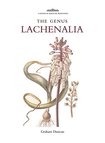 9781842463826: Botanical Magazine Monograph: The Genus Lachenalias