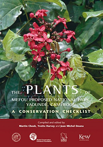 The Plants of Mefou Proposed National Park,: Martin Cheek, Yvette