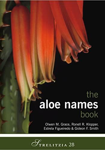 9781842464199: The Aloe Names Book (Strelitzia)