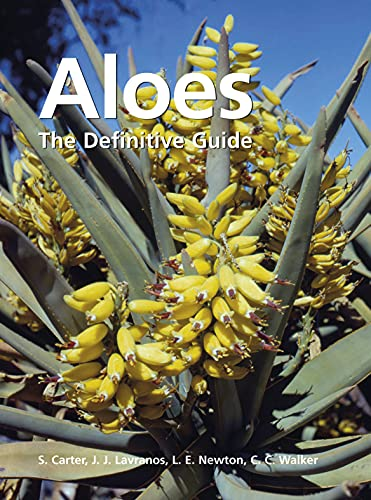 Aloes: The Definitive Guide: S. Carter
