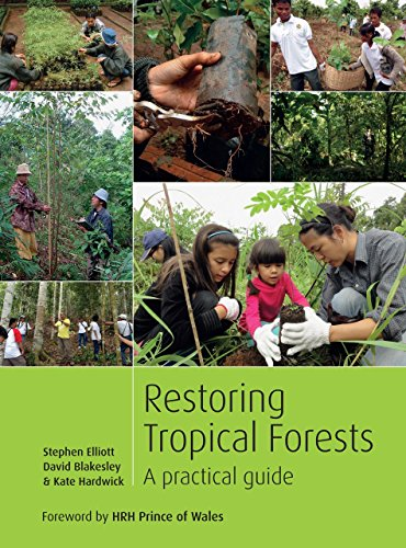9781842464427: Restoring Tropical Forests: A Practical Guide