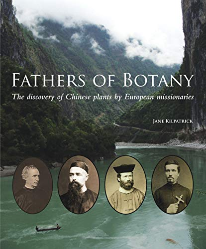 9781842465141: Fathers of Botany: The discovery of Chinese plants by European missionaries