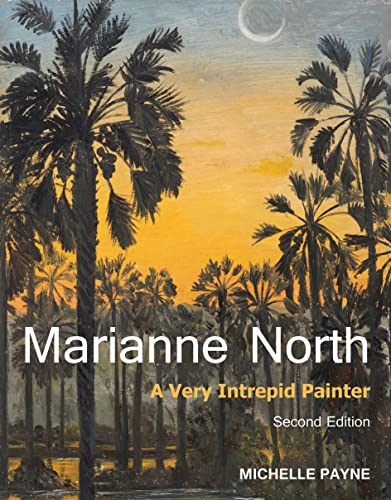 9781842466087: Marianne North: a Very Intrepid Painter. Second Edition.