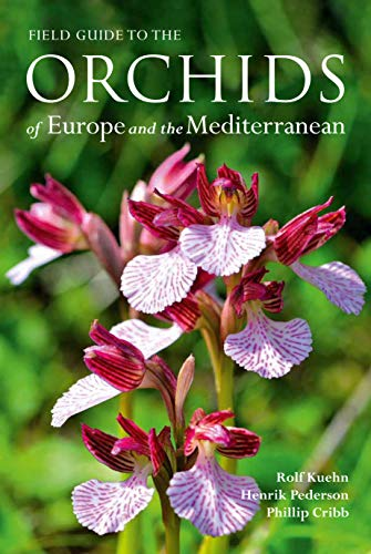 9781842466698: Field Guide to the Orchids of Europe and the Mediterranean