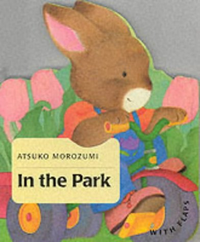 9781842480045: In the Park (Baby Bunny Board Books)