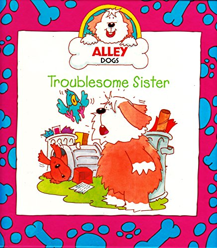 9781842500071: Troublesome Sister (Alley Dogs)