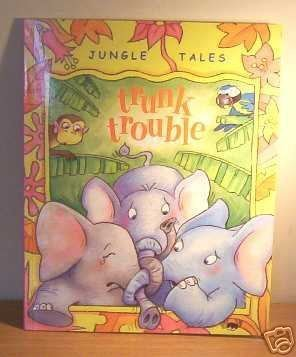 9781842500378: Trunk Trouble (Jungle Tales Treasury)