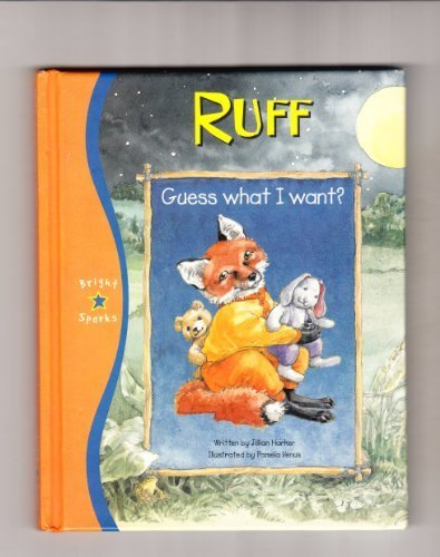 Ruff Guess What I Want (Sweet Dreams) (9781842502624) by Harker, Jillian