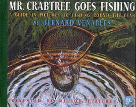 9781842520000: Mr. Crabtree Goes Fishing