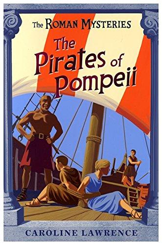 9781842550229: The Pirates of Pompeii (The Roman Mysteries)