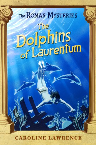 9781842550243: The Dolphins of Laurentum (The Roman Mysteries)