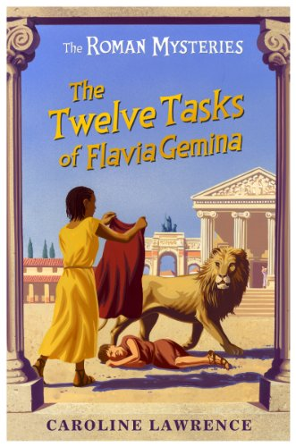 9781842550250: The Twelve Tasks of Flavia Gemina (The Roman Mysteries)