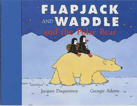 Flapjack and Waddle and Polar Bear (1842550276) by Georgie Adams