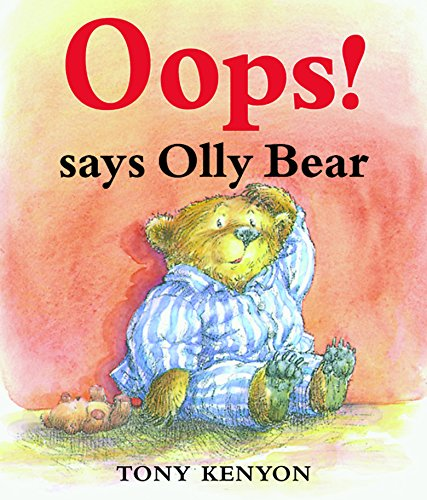 9781842550618: Oops! Says Olly Bear