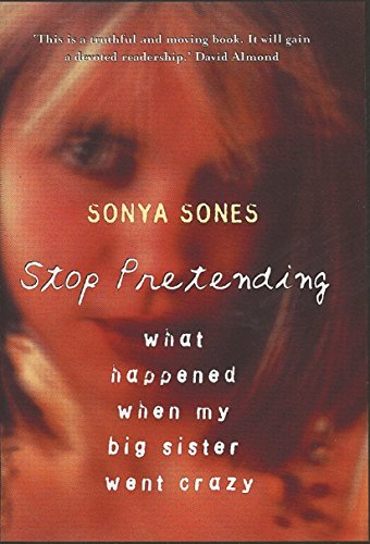 9781842550755: Stop Pretending: What happened when my big sister went crazy