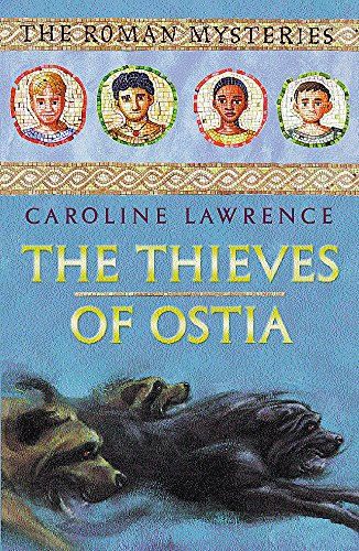 9781842550793: The Thieves of Ostia (The Roman Mysteries)