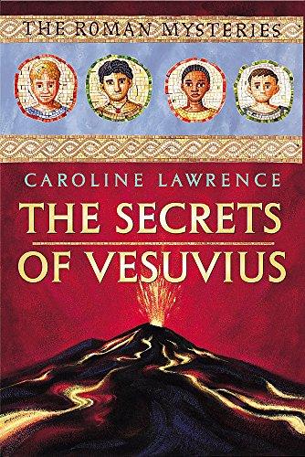 9781842550809: The Secrets of Vesuvius (The Roman Mysteries)