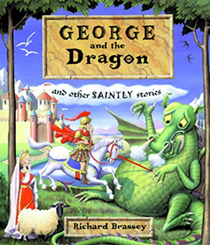 9781842550823: George and the Dragon: And Other Saintly Stories