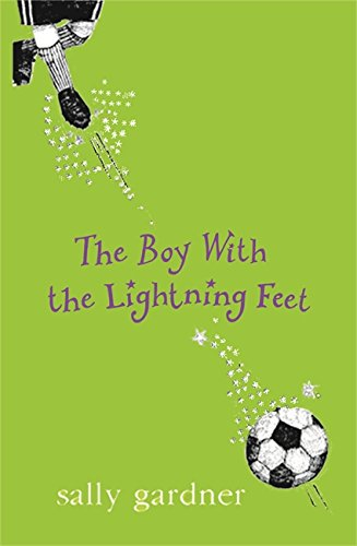 9781842550878: The Boy with the Lightning Feet (MAGICAL CHILDREN)