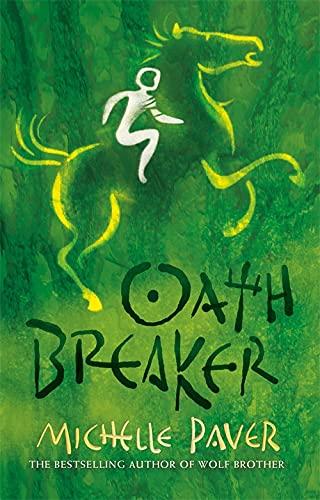 Oathbreaker: Michelle Paver