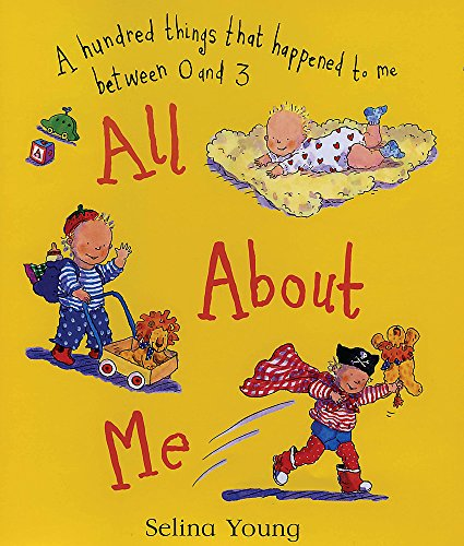 9781842551189: All About Me: A Hundred Things that Happened to Me Between 0 and 3
