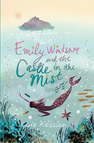 9781842551196: Emily Windsnap and the Castle in the Mist: Book 3