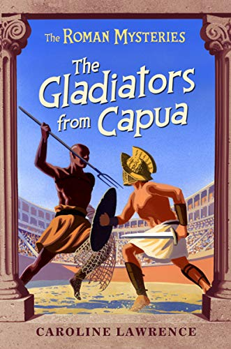 9781842551233: The Gladiators from Capua: Book 8: Vol 8 (The Roman Mysteries)