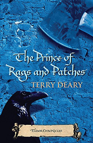 The Prince of Rags and Patches (Tudor Terror): Deary, Terry