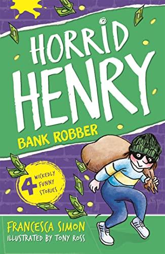 9781842551325: Horrid Henry Robs The Bank