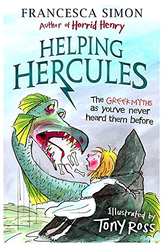 Helping Hercules: The Greek Myths as You've Never Heard them Before: Simon, Francesca