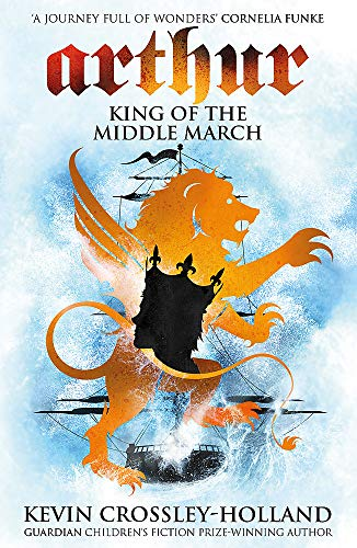 9781842551554: King of the Middle March: Book 3 (Arthur)