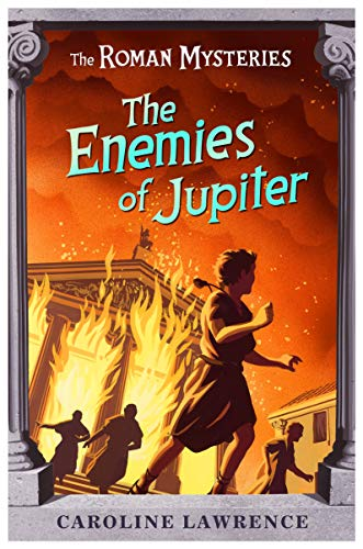 9781842551646: The Roman Mysteries: The Enemies of Jupiter: Book 7