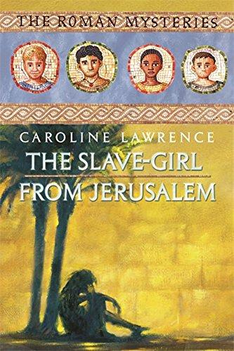 9781842551882: The Slave-Girl from Jerusalem (The Roman Mysteries)
