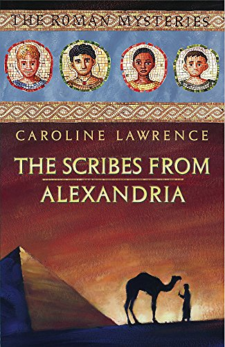 9781842551905: The Scribes from Alexandria (The Roman Mysteries)