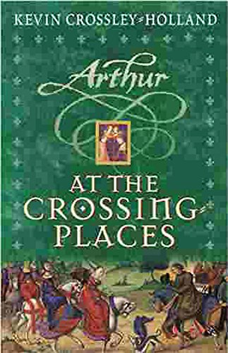 9781842552001: Arthur: At the Crossing Places: Book 2