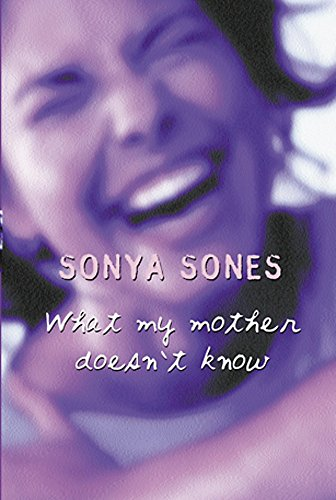 What My Mother Doesn't Know: Sonya Sones