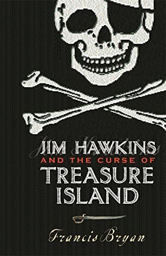9781842552131: Jim Hawkins and the Curse of Treasure Island