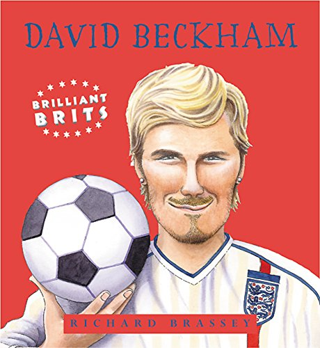 9781842552308: 04 Brilliant Brits : David Beckham: Book 4