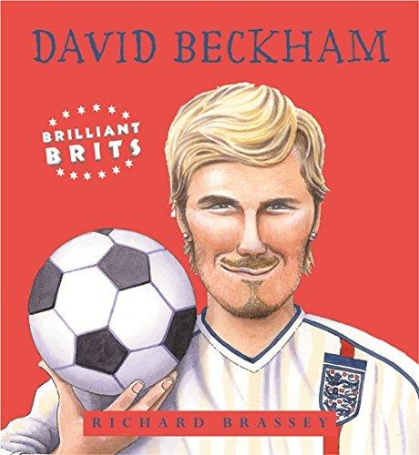 9781842552308: Brilliant Brits: David Beckham (Book 4)