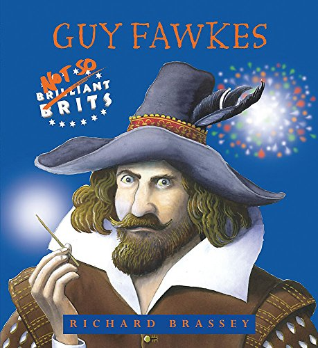 9781842552315: Brilliant Brits: Guy Fawkes