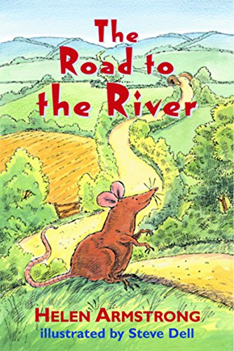 9781842552490: The Road to the River (Road to Somewhere) (Bk.2)
