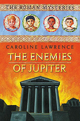 9781842552513: 07 The Enemies of Jupiter (The Roman Mysteries)