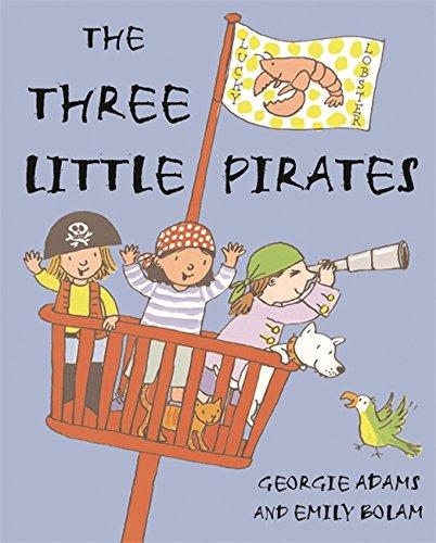 The Three Little Pirates (1842555197) by Georgie Adams