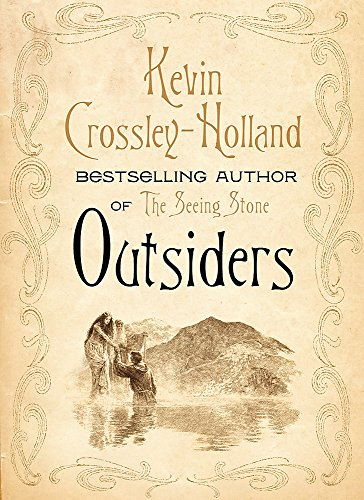 Outsiders: Crossley-Holland, Kevin