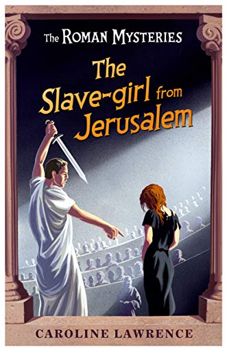 9781842555729: The Slave-girl from Jerusalem (The Roman Mysteries)