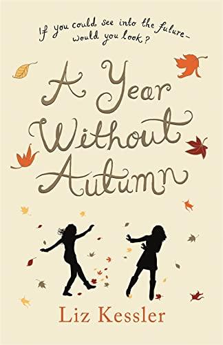 Year Without Autumn: Liz Kessler