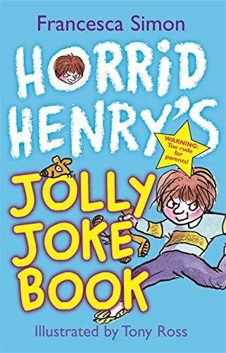 Horrid Henry's Jolly Joke Book (Horrid Henry): Simon, Francesca