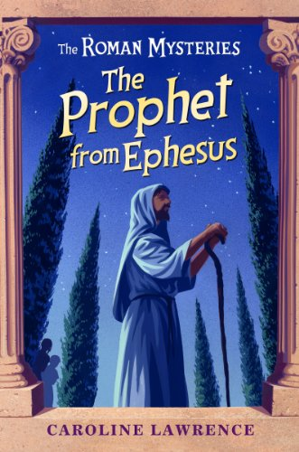 9781842556061: The Roman Mysteries: The Prophet from Ephesus: Book 16