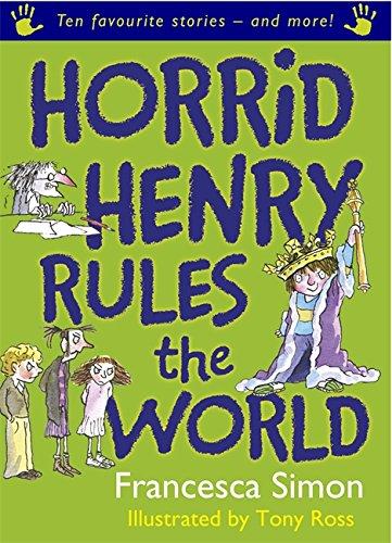 9781842556122: Horrid Henry Rules the World
